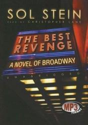 book cover of Best Revenge: A Novel of Broadway, Library Edition by Sol Stein