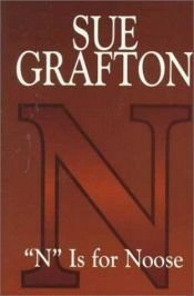 "book cover of ""N"" Is for Noose by Sue Grafton"