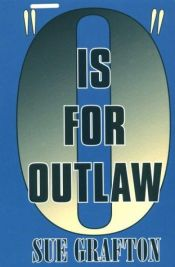 book cover of O is for Outlaw by スー・グラフトン
