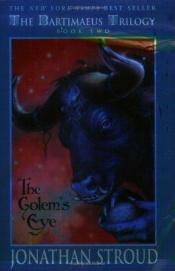 book cover of The Golem's Eye by Jonathan Stroud