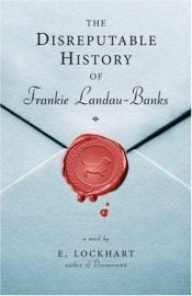 book cover of The Disreputable History of Frankie Landau-Banks by E. Lockhart