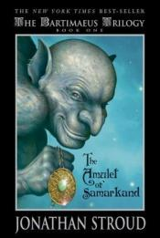 book cover of The Bartimaeus Trilogy - The Amulet of Samarkand, The Golem's Eye, Ptolemy's Gate (3 books, as a set) by Jonathan Stroud
