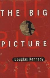 book cover of Het oog van de lens (The Big Picture) by Douglas Kennedy