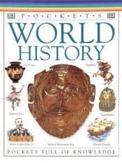 book cover of World history by Philip Wilkinson