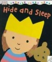 book cover of Hide and Sleep by Melanie Walsh