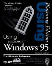 book cover of Using Windows 95: Platinum Edition by Ron Person