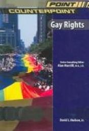 book cover of Gay Rights (Point by Jr. David L. Hudson