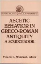 book cover of Ascetic Behavior in Greco-Roman Antiquity (Studies In Antiquity & Christianity) by