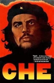 book cover of Che Guevara: A Revolutionary Life by Jon Lee Anderson