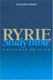 book cover of Ryrie Study Bible KJV Hardback- Red Letter Indexed (Ryrie Study Bibles) by