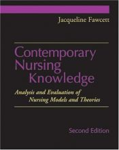 book cover of Contemporary Nursing Knowledge: Analysis and Evaluation of Nursing Models and Theories by Jacqueline Fawcett