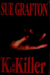 "book cover of ""K"" Is for Killer by Sue Grafton"