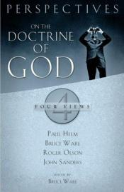 book cover of Perspectives on the Doctrine of God: Four Views (Perspectives) by Paul Helm