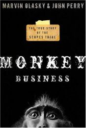 book cover of Monkey business : the true story of the Scopes trial by Marvin Olasky