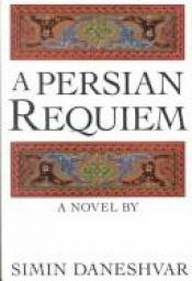 book cover of A Persian requiem by Simin Danishvar
