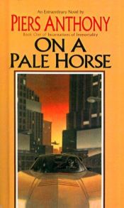 book cover of On a Pale Horse by Piers Anthony