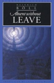 book cover of Absent Without Leave by Heinrich Böll