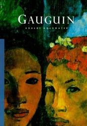 book cover of Gauguin (Masters of Art) by Robert Goldwater