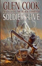 book cover of Soldiers Live by Glen Cook