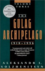 book cover of The Gulag Archipelago by Aleksandr Solzhenitsyn
