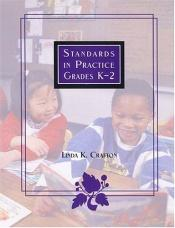book cover of Standards in Practice Grades K-2 by Linda K. Crafton