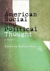 book cover of American Social and Political Thought: A Reader by