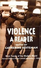 book cover of Violence: A Reader (Main Trends of the Modern World) by Catherine Besteman