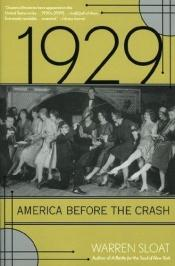 book cover of 1929, America before the Crash by Warren Sloat