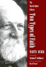 book cover of Two types of faith by Martin Buber