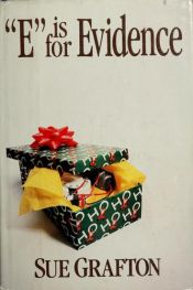 "book cover of ""E"" Is for Evidence by Sue Graftonová"