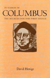 book cover of In search of Columbus : the sources for the first voyage by David P. Henige