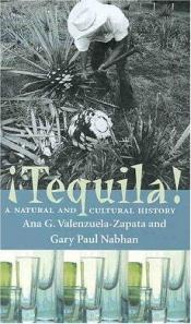 book cover of Tequila: A Natural and Cultural History by Ana G. Valenzuela-Zapata