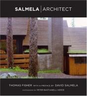 book cover of Salmela, architect by Thomas Fisher