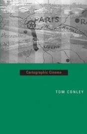 book cover of Cartographic Cinema by Tom Conley
