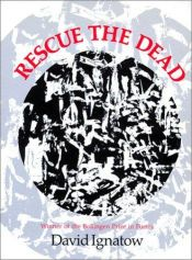 book cover of Rescue the Dead: Poems (Wesleyan Poetry Series) by David Ignatow