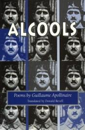 book cover of Alcools : runovalikoima by Guillaume Apollinaire