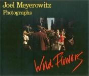 book cover of Wild flowers : photographs by Joel Meyerowitz