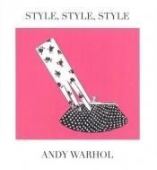book cover of Style, style, style by Andy Warhol