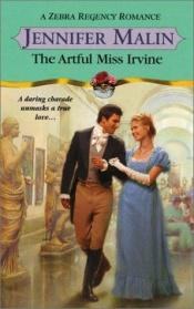 book cover of The Artful Miss Irvine by Jennifer Malin