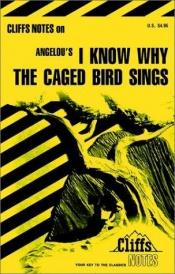 book cover of I Know Why the Caged Bird Sings (Cliffs Notes) by Mary Robinson