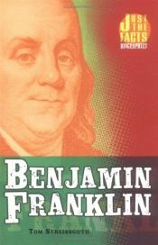 book cover of Benjamin Franklin (Just the Facts Biographies) by Thomas Streissguth