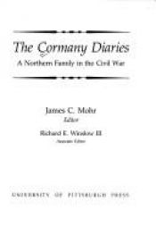 book cover of The Cormany Diaries: A Northern Family in the Civil War by James Mohr