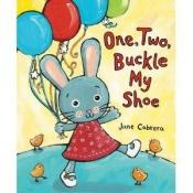 book cover of One, Two, Buckle My Shoe w by Jane Cabrera