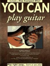 book cover of You Can Play Guitar (with Audio CD) (You Can) by Peter Pickow