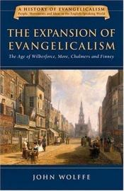 book cover of The expansion of evangelicalism by John Wolffe