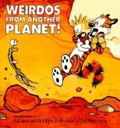 book cover of Weirdos from Another Planet! by Bill Watterson