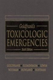 book cover of Goldfrank's toxicologic emergencies by