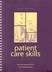 book cover of Patient Care Skills (6th Edition) (Patient Care Skills ( Minor)) by Scott Duesterhaus Minor