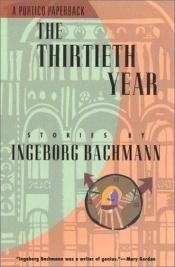 book cover of Het dertigste jaar by Ingeborg Bachmann