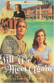 book cover of Till We Meet Again by Penelope J. Stokes